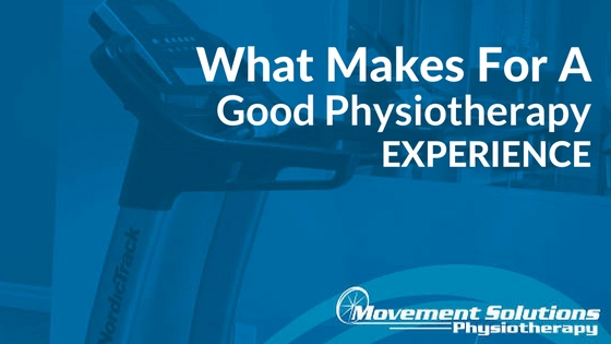 What Makes for a Good Physiotherapy Experience?